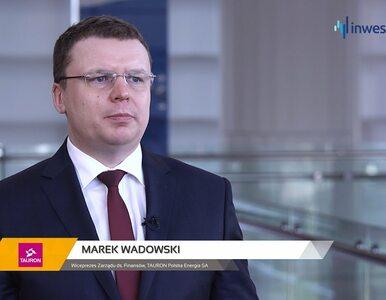 TAURON Polska Energia SA, Marek Wadowski - Wiceprezes Zarządu, #83...
