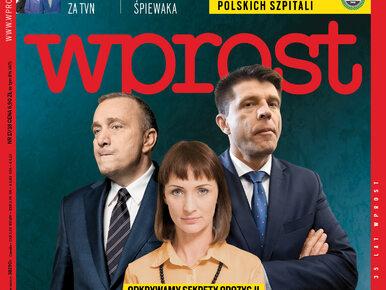 Sekrety opozycji, nowy projekt polityczny Śpiewaka, ranking szpitali,...